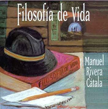 Amazon.com: Manuel Rivera Catala, Filosofia De La Vida: Music