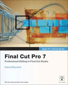 Pearson Education, PEAR Final Cut Pro 7 Apple Trng 0321635272 (Catalog Category: Video Editing)