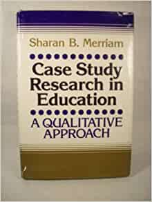 merriam case study research in education pdf
