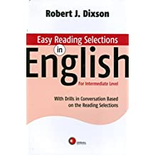 Easy Reading Selections in English. With Drills in Conversation Based on the Reading Selections