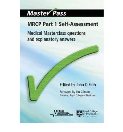 Read Online [(MRCP Self-Assessment: Pt. 1: Medical Masterclass Questions and Explanatory Answers)] [Author: John D. Firth] published on (January, 2008) pdf epub