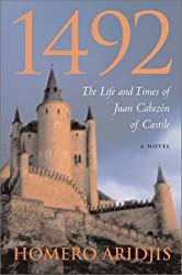 1492: The Life and Times of Juan Cabezon of Castile (Jewish Latin America Series)