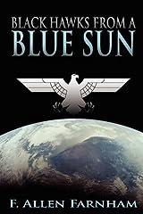 Black Hawks from a Blue Sun Paperback