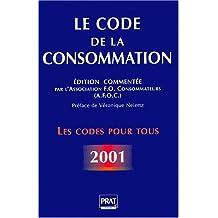 Le Code de la consommation 2001