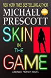img - for Skin in the Game (Bonnie Parker, PI) (Volume 4) book / textbook / text book