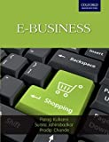 E-Business, Kulkarni, Parag and Jahirabadkar, Sunita, 0198069847