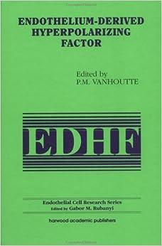 Endothelium-derived Hyperpolarizing Factor por Paul M. Vanhoutte epub