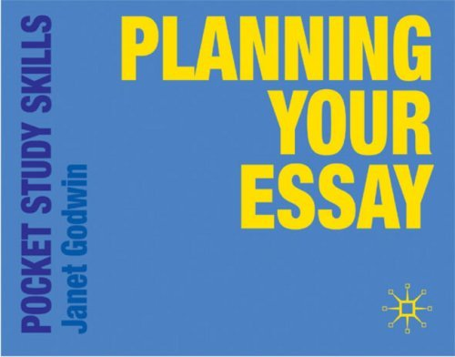 Planning your Essay (Pocket Study Skills) by Janet Godwin (30-Jul-2009) Paperback