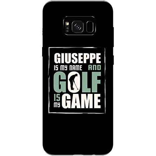GIUSEPPE My Name Golf My Game Father's Day Golfing - Phone Case Fits Samsung S8+ Black ()