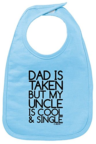 Aunt and Uncle Baby Clothes Dad is Taken My Uncle is Cool and Single Baby Bib Light Blue