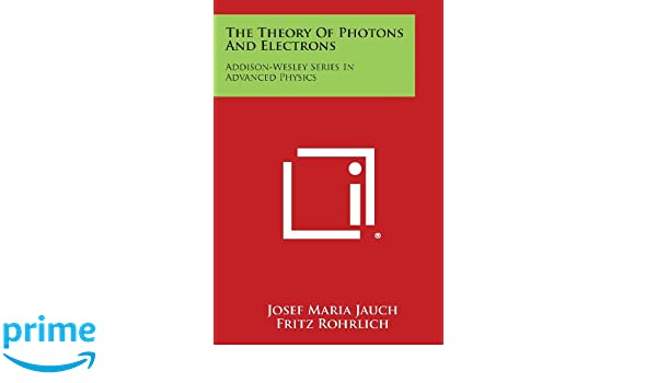 The theory of photons and electrons