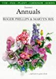 Summer Annuals and How to Grow Them, Roger Phillips and Martyn Rix, 0330311743
