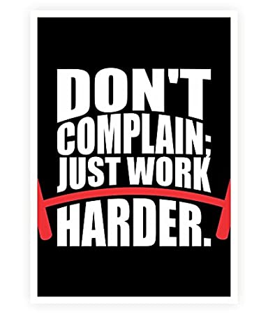 Amazoncom Lab No 4 Dont Complain Just Work Harder Gym Quotes