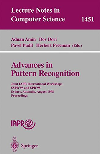 Advances in Pattern Recognition: Joint IAPR International Workshops, SSPR'98 and SPR'98, Sydney, Australia, August 11-13, 1998, Proceedings (Lecture Notes in Computer - Express Australia Vision