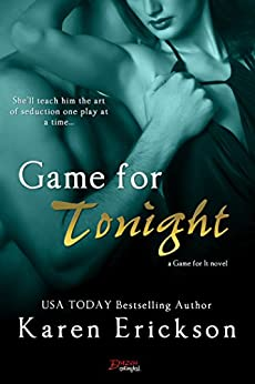 Game For Tonight (Game for It) by [Erickson, Karen]