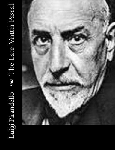analysis of pirandellos the late mattia Essays and criticism on luigi pirandello's the late mattia pascal - critical  essays  summary characters critical essays you'll also get access to more  than.