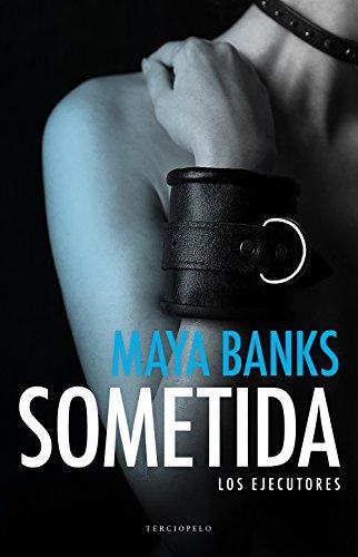 Sometida (Los ejecutores nº 1) (Spanish Edition)