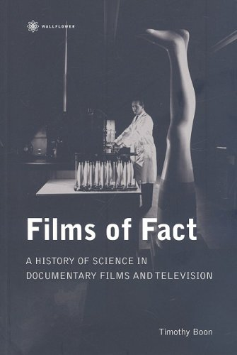 Films of Fact: A History of Science in Documentary Films and Television (Nonfictions)