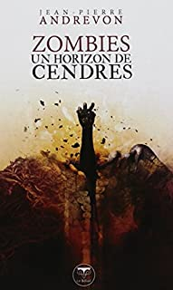 Zombies : un horizon de cendres