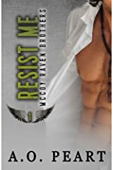 Resist Me (McCoy Raven Brothers) by A.O. Peart (2014-08-31)