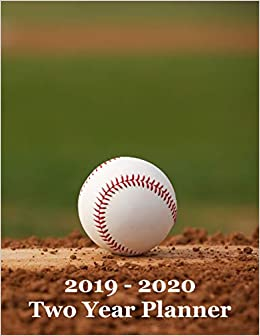 2019 - 2020 Two Year Planner: Baseball on Pitcher's Mound Cover