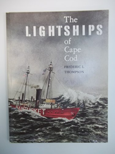 Lightships of Cape Cod