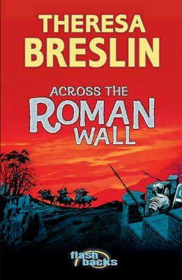 Download [(Across the Roman Wall )] [Author: Theresa Breslin] [Jul-2005] ebook