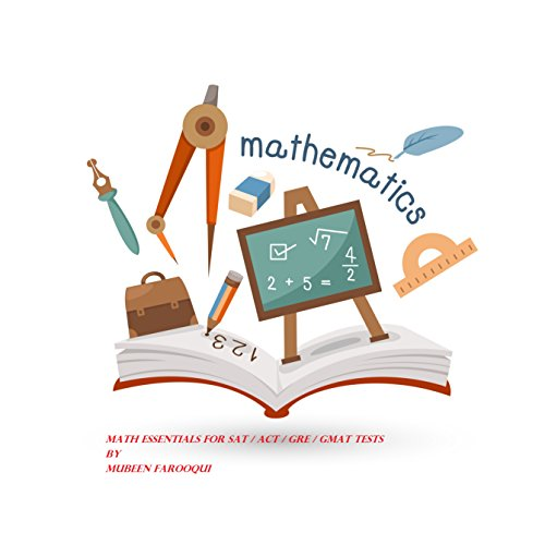 Math Essentials for SAT / ACT / GRE / GMAT / GED Tests