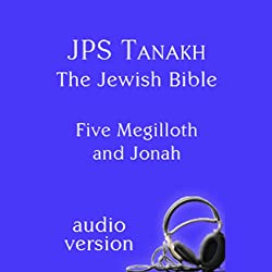 The Five Megilloth and Jonah: The JPS Audio Version