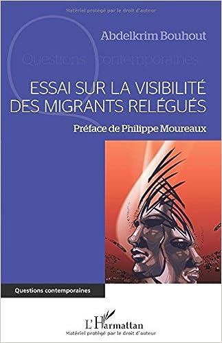 Livre gratuits Essai sur la visibilité des migrants relégués pdf
