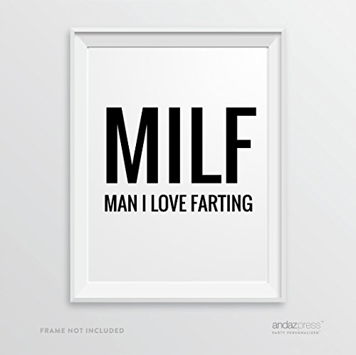 Andaz Press Wall Art Decor Sign, 8.5 x 11-inch, MILF Man I Love Farting Print, 1-Pack, Funny Father's Day Gift, Typographic Calligraphy Minimalist Black and White Poster for Dad, Man - On Milf Black Com