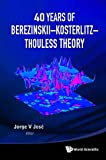 40 Years of Berezinskii-Kosterlitz-Thouless Theory