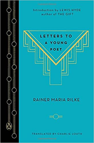 Letters to a Young Poet A Penguin Classics Hardcover Rainer