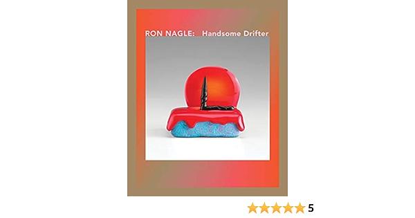 Ron Nagle: Handsome Drifter: Amazon.es: Nagle, Ron: Libros en ...