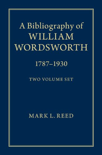 Download A Bibliography of William Wordsworth: 1787-1930 Pdf