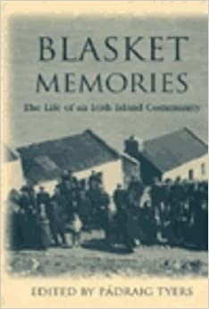Blasket Memories: The Life of an Irish Island Community