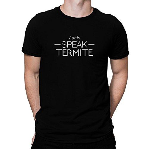 teeburon-i-only-speak-termite-t-shirt