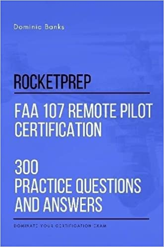rocketprep faa 107 remote pilot certification 300 practice questions ...