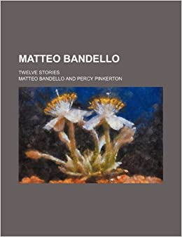 Matteo Bandello: twelve stories