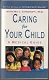 img - for Caring For Your Child--A Medical Guide book / textbook / text book