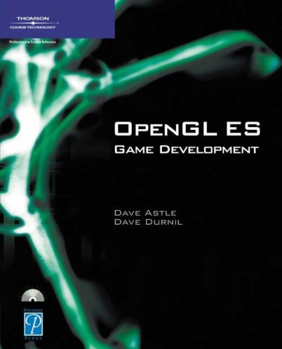 OpenGL ES Game Development (Game Development Series) by Course Technology PTR