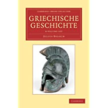 Griechische Geschichte 4 Volume Set in 8 Paperback Parts