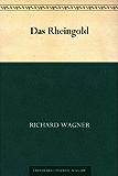Das Rheingold (German Edition)