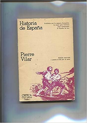 Historia de España: Amazon.es: Pierre Vilar: Libros