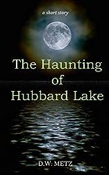 The Haunting of Hubbard Lake