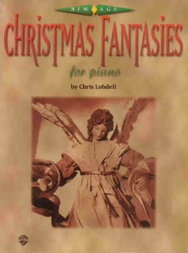 New Age Christmas Fantasies for Piano