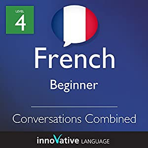 Beginner Conversations Combined (French) Audiobook