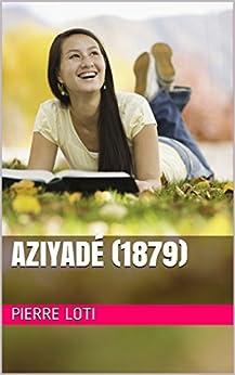 Aziyadé (1879) (French Edition)