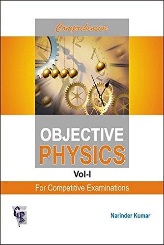 Comprehensive Objective Physics: v. 1 pdf