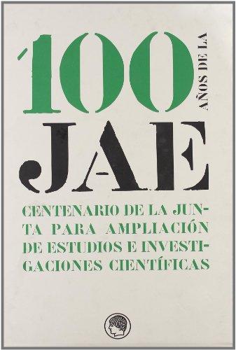 Descargar Libro 100 Años De La Jae Aa.vv.